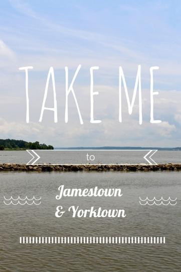 take me to jamestown:yorktown